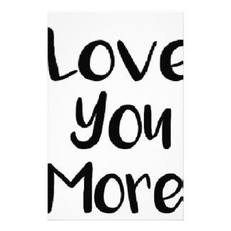 Liebe Sie mehr Zitat-Zeichen motivierend Briefpapier