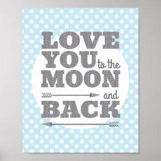 Liebe Sie zum Mond und hinteren zum Poster