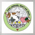 Liebe-Tiere essen sie nicht vegan Poster