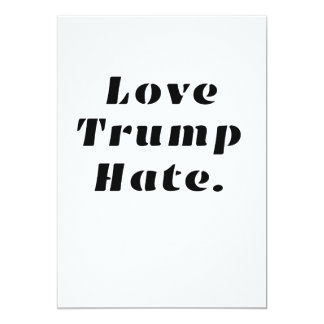 Liebe-Trumpf-Hass Anti-Trumpf Karte