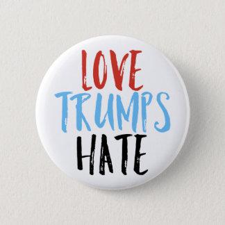Liebe-Trumpf-Hass Runder Button 5,7 Cm