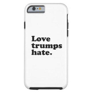 Liebe-Trumpf-Hass Tough iPhone 6 Hülle