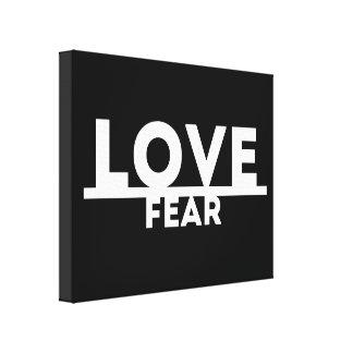 Liebe über Furcht Leinwanddruck