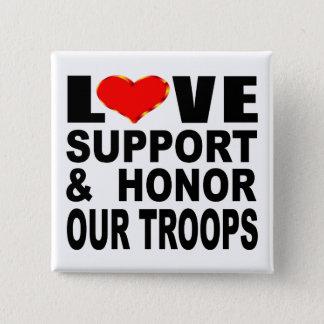 Liebe-Unterstützung und ehren unsere Truppen Quadratischer Button 5,1 Cm