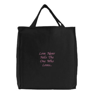 Liebe versagt nie die Person, die Lieben… Bestickte Tasche