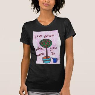 Liebe wächst T-Shirt