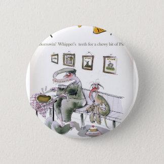 Liebe Yorkshire, das whippets Zähne borgt Runder Button 5,1 Cm
