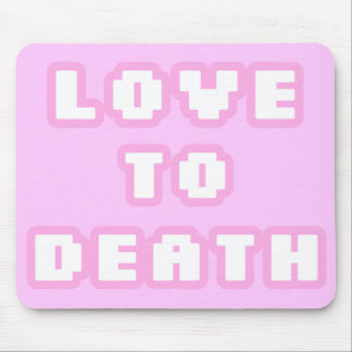 Liebe zur Todesmausunterlage Mousepad