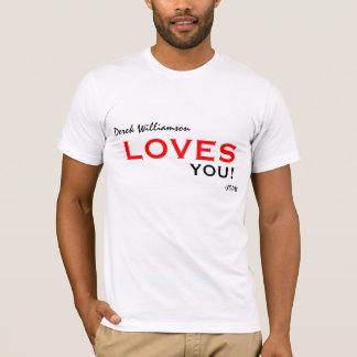Lieben Derek Williamson Sie! Art 2 T-Shirt