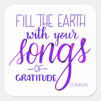 Lieder von Dankbarkeit, C.H. Spurgeon Quote, Quadratischer Aufkleber