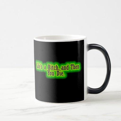 Lifes ein Weibchen und dann sterben Sie Kaffeetassen