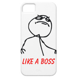 Like a Boss  iPhone 5 Hülle