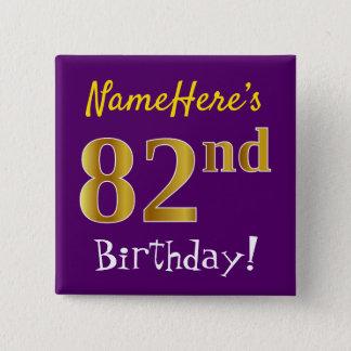 Lila, Imitat-Gold82. Geburtstag, mit individuellem Quadratischer Button 5,1 Cm