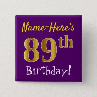 Lila, Imitat-Gold89. Geburtstag, mit individuellem Quadratischer Button 5,1 Cm