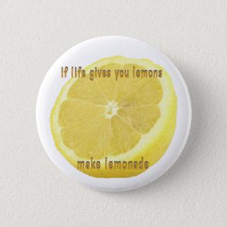 Limonade - wenn das Leben Ihnen Zitronen gibt Runder Button 5,1 Cm