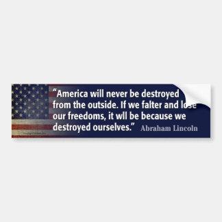 Lincoln-Zitat: Freiheit zerstört Autoaufkleber