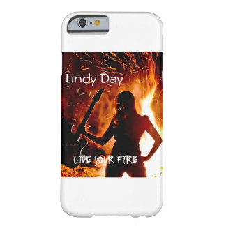 """Lindy Tag """"leben Ihr Feuer"""" iPhone Fall Barely There iPhone 6 Hülle"""
