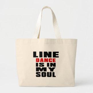 LINIE TANZEN ist in meinem Soul Jumbo Stoffbeutel