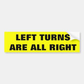 Links Drehungen sind alle recht Autoaufkleber