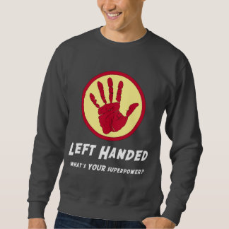 Linkshändiger SuperPower Sweatshirt