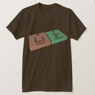 Lippe als Li-Lithium und p-Phosphor T-Shirt