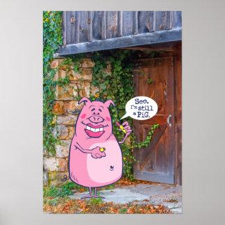 Lippenstift auf einem Schwein Poster