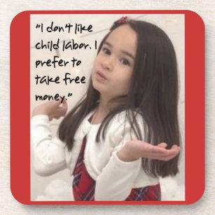 Liter-Größen-Joker: Freies Geld über Kinderarbeit Getränkeuntersetzer
