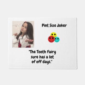 Liter-Größen-Joker: Zahn-Fee und weg von den Tagen Türmatte