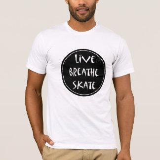 Live atmen Sie Skate-T - Shirt