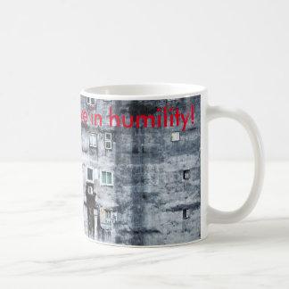 live in humility kaffeetasse