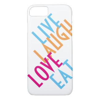 Live, Lachen, Liebe, essen Sie iPhone 7 Hülle