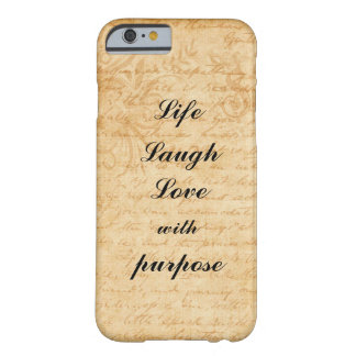 Live, Lachen, Liebe mit Zweck Barely There iPhone 6 Hülle
