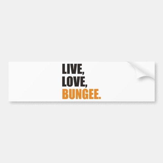 Live,Love,Bungee Autoaufkleber