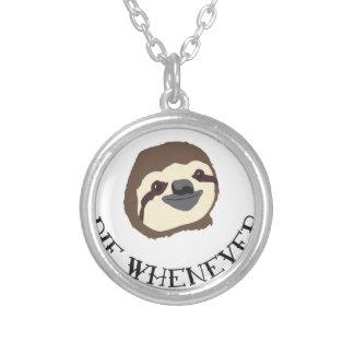 Live Sloth-Motto - verlangsamen Sie u. die wann Halskette Mit Rundem Anhänger