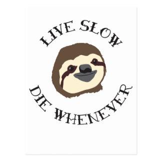 Live Sloth-Motto - verlangsamen Sie u. die wann Postkarte