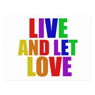 Live- und gelassener Liebehomosexuellregenbogen Postkarte