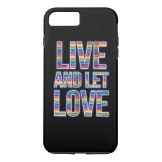Live- und gelassener Lieberegenbogen iPhone 7 Plus Hülle