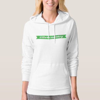 #LiveCountry Hoodie