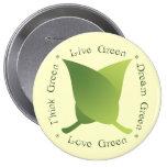 Livegrün, denke ökologisch, Traumgrün, Liebegrün Anstecknadelbutton