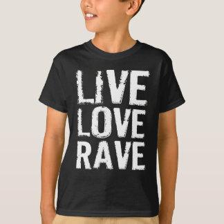 LiveLiebe-Rave T Shirts