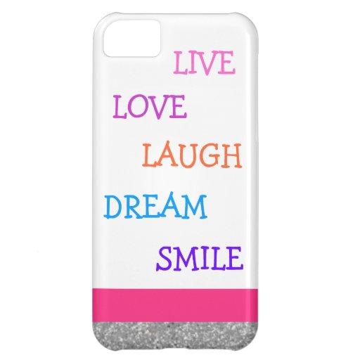 LiveLiebelachen-Traumlächeln Hüllen Für iPhone 5C