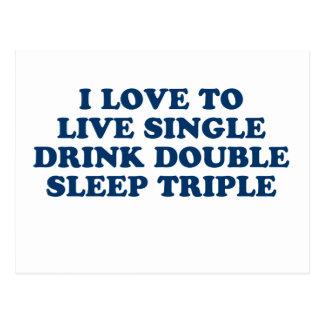 LiveSingle-Getränk-Doppelt-Schlaf-Dreiergruppe Postkarte