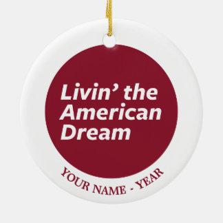 Livin der amerikanische Traum 2 Rundes Keramik Ornament