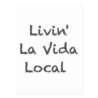 Livin La Vida Einheimisches Postkarte