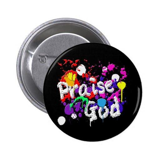 Lob-Gott-Farben-Spritzer-christliche Abnutzung Anstecknadelbuttons