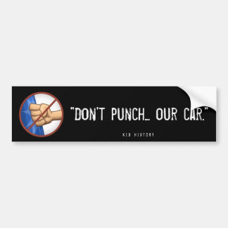 """""""Lochen Sie nicht unser Auto """" Autoaufkleber"""