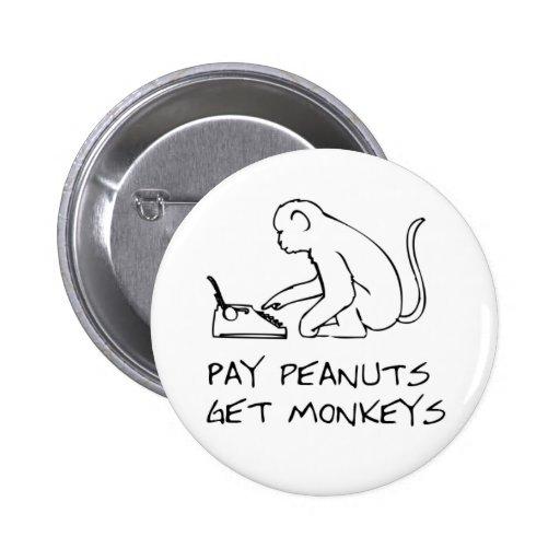 Lohnerdnüsse, erhalten Affen - Knopf Anstecknadelbutton