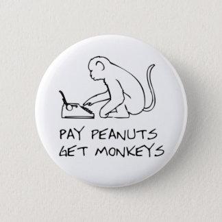 Lohnerdnüsse, erhalten Affen - Knopf Runder Button 5,7 Cm