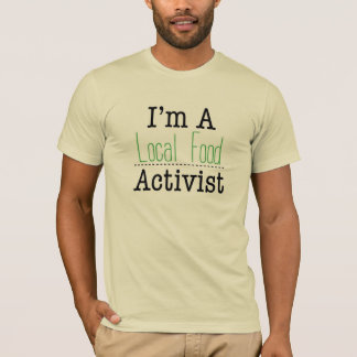 Lokaler Nahrungsmittelaktivisten-T-Stück Männer T-Shirt