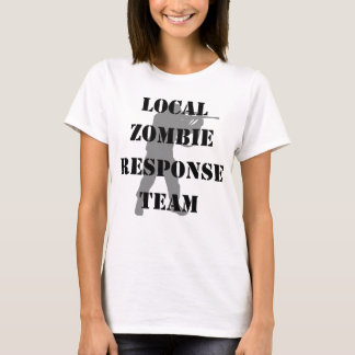 Lokales Zombie-Warteteam T-Shirt